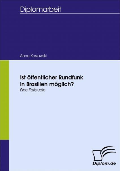 Ist öffentlicher Rundfunk in Brasilien möglich?