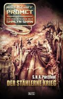 Raumschiff Promet - Die Abenteuer der Shalyn Shan 06: Der stählerne Krieg