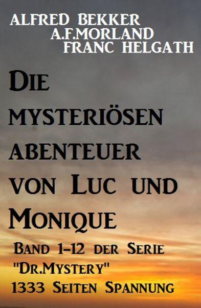 Die mysteriösen Abenteuer von Luc und Monique