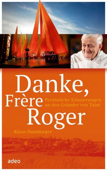 Danke, Frère Roger