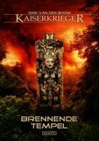 Kaiserkrieger 10: Brennende Tempel