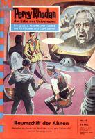 Perry Rhodan 81: Raumschiff der Ahnen (Heftroman)