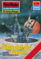 Perry Rhodan 1404: Diebe aus der Zukunft (Heftroman)