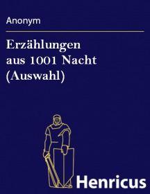 Erzählungen aus 1001 Nacht (Auswahl)