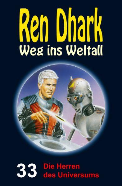 Ren Dhark – Weg ins Weltall 33: Die Herren des Universums