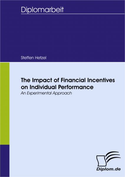 The Impact of Financial Incentives on Individual Performance: An Experimental Approach