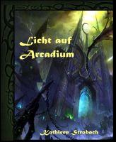 Licht auf Arcadium