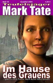 TEUFELSJÄGER 044: Im Hause des Grauens