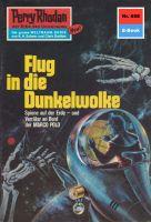 Perry Rhodan 658: Flug in die Dunkelwolke (Heftroman)
