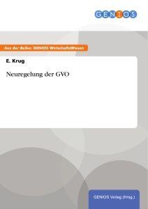 Neuregelung der GVO