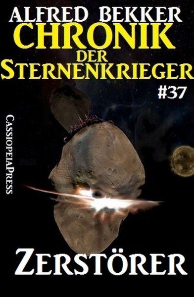Zerstörer - Chronik der Sternenkrieger #37