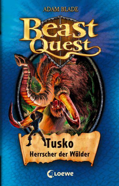 Beast Quest 17 – Tusko, Herrscher der Wälder