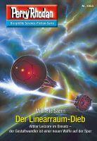 Perry Rhodan 2855: Der Linearraum-Dieb (Heftroman)