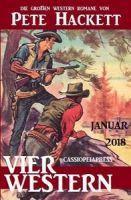 Vier Pete Hackett Western Januar 2018
