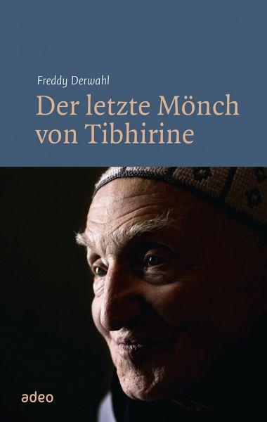 Der letzte Mönch von Tibhirine