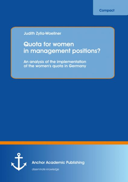 Quota for women in management positions? An analysis of the implementation of the women's quota in G