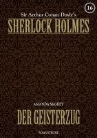 Sherlock Holmes 16 - Der Geisterzug