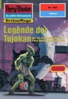 Perry Rhodan 1927: Legende der Tujokan (Heftroman)