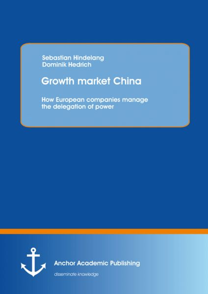 Growth market China: How European companies manage the delegation of power