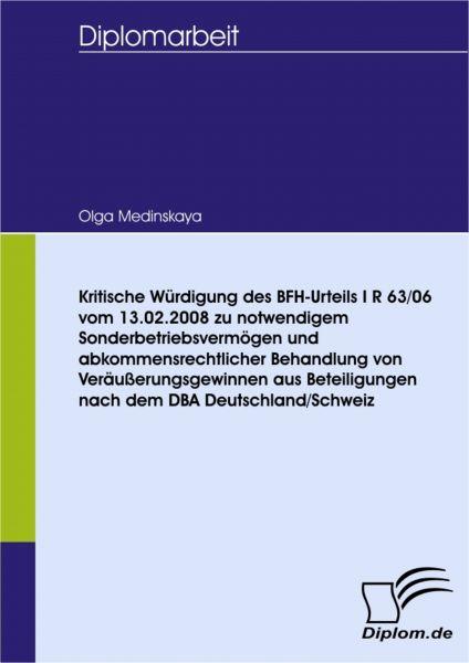 Kritische Würdigung des BFH-Urteils I R 63/06 vom 13.02.2008 zu notwendigem Sonderbetriebsvermögen u