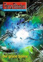 Perry Rhodan 2639: Die grüne Sonne (Heftroman)