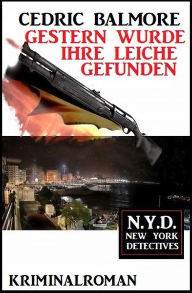 Gestern wurde ihre Leiche gefunden: N.Y.D. – New York Detectives