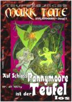 TEUFELSJÄGER 001: Auf Schloss Pannymoore ist der Teufel los