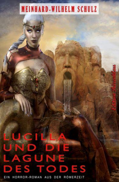 Lucilla und die Lagune des Todes