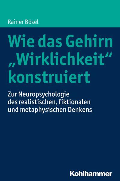 """Wie das Gehirn """"Wirklichkeit"""" konstruiert"""