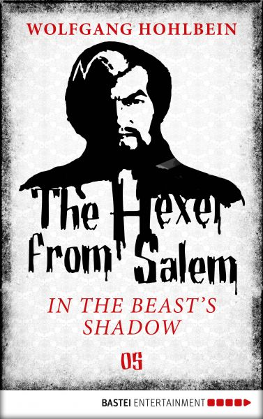 The Hexer from Salem - In the Beast's Shadow