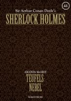 Sherlock Holmes 41 - Teufelsnebel