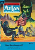 Atlan 24: Das Seuchenschiff (Heftroman)