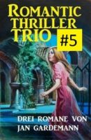 Romantic Thriller Trio #5