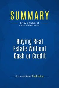 Summary: Buying Real Estate Without Cash or Credit