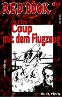 RED BOOK 035: Der Coup mit dem Flugzeug