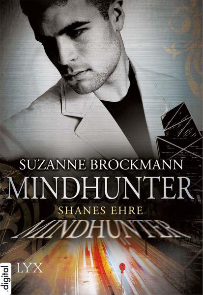 Mindhunter - Shanes Ehre