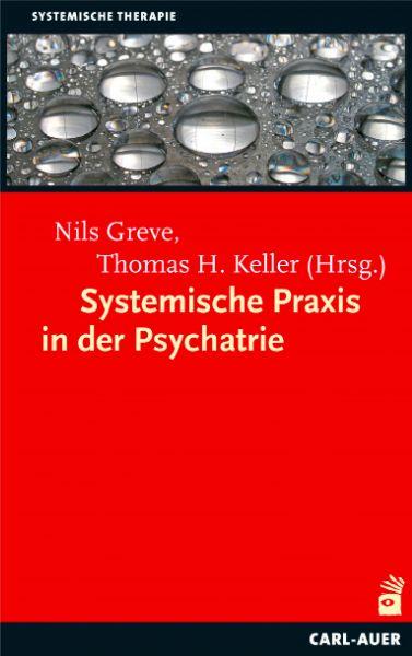 Systemische Praxis in der Psychiatrie