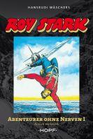 Roy Stark Band 1 von 2: Abenteurer ohne Nerven I