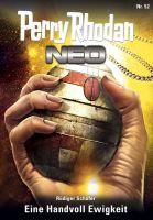 Perry Rhodan Neo 52: Eine Handvoll Ewigkeit