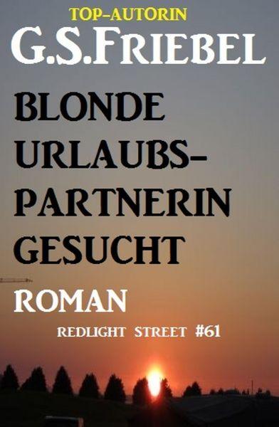 Blonde Urlaubspartnerin gesucht: Redlight Street #61