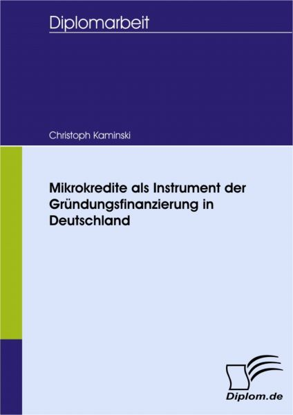 Mikrokredite als Instrument der Gründungsfinanzierung in Deutschland