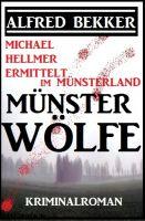 Michael Hellmer ermittelt im Münsterland - Münsterwölfe