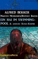 Ein Hai im Swimming-Pool und andere Kurz-Krimis