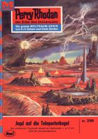 Perry Rhodan 286: Jagd auf die Teleporterkugel (Heftroman)