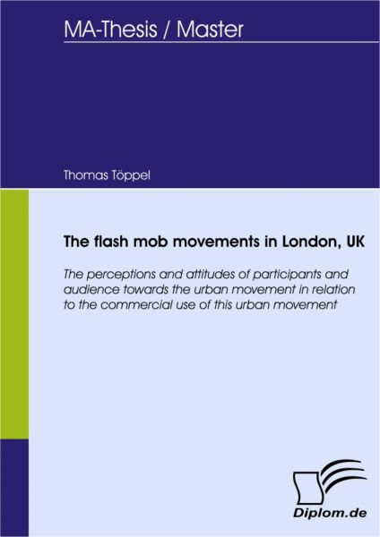 The flash mob movements in London, UK