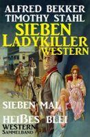 Sieben Ladykiller Western - Sieben mal heißes Blei