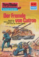 Perry Rhodan 637: Der Fremde von Catron (Heftroman)