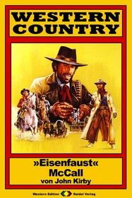 "WESTERN COUNTRY 173: ""Eisenfaust"" McCall"