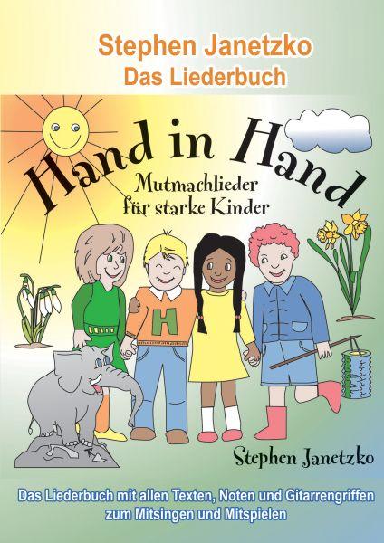 Hand in Hand - 20 Mutmachlieder für starke Kinder