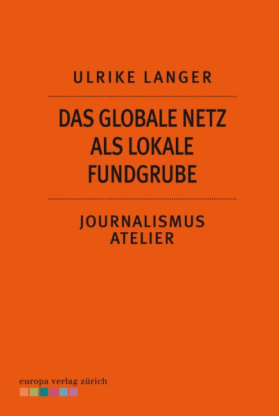 Das globale Netzt als lokale Fundgrube